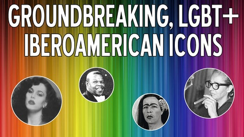 Iberoamerican Latino LGBT Icons Video