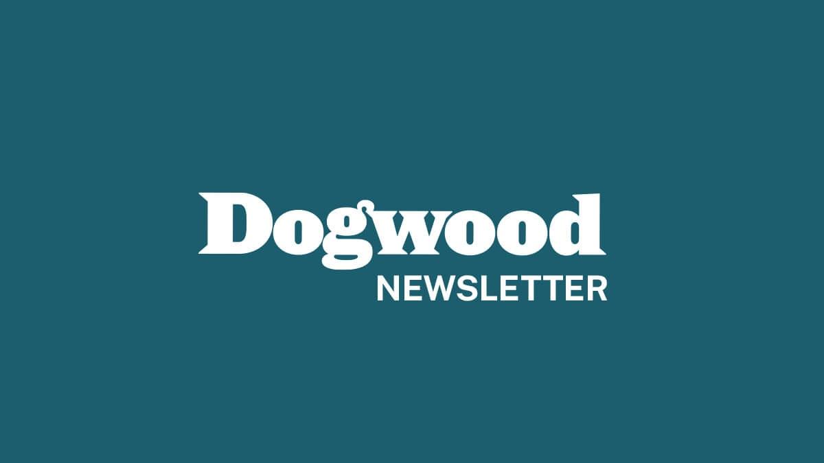 Dogwood newsletter