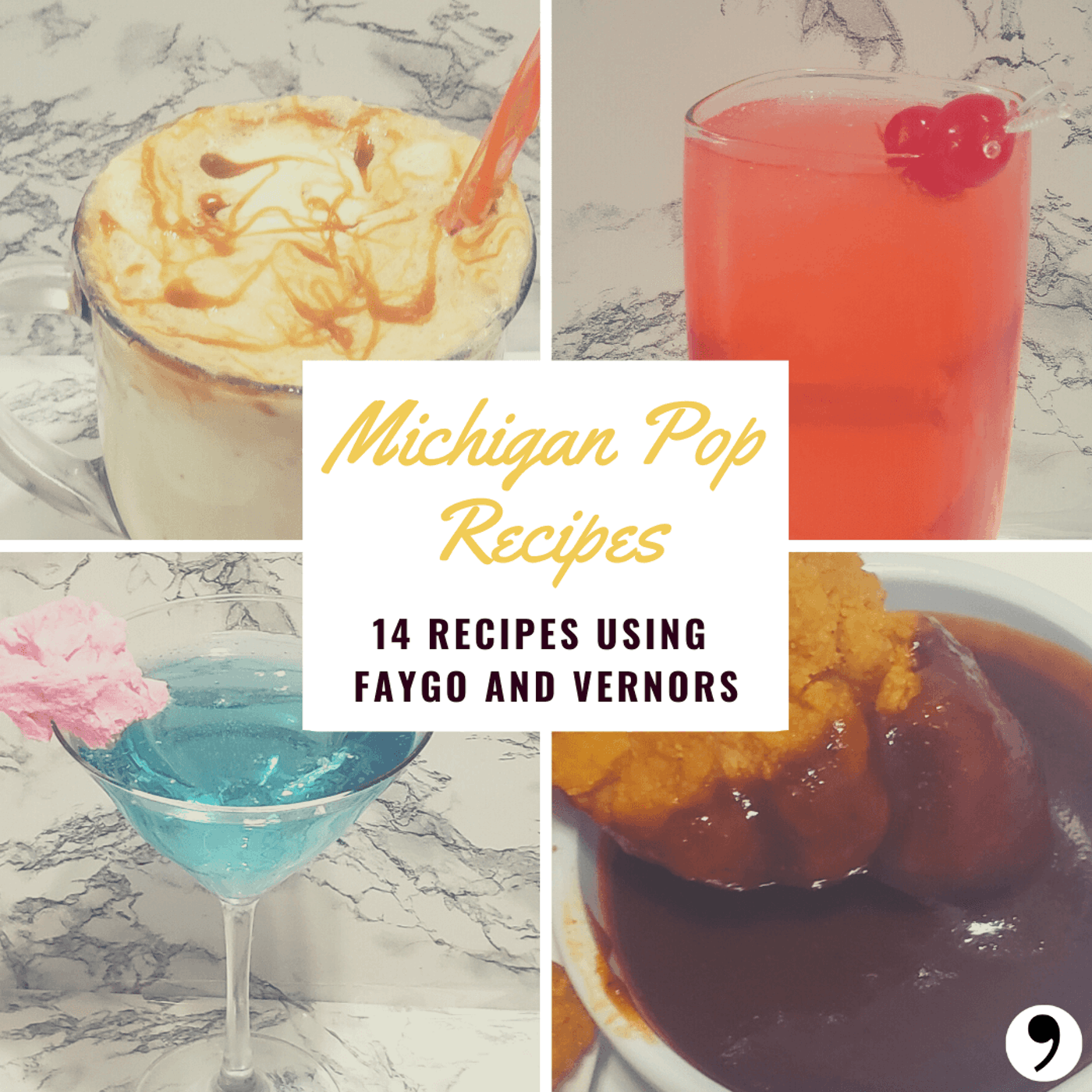 14 Recipes Using  Faygo and Vernors